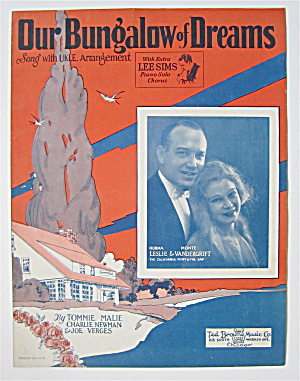 Sheet Music 1927 Our Bungalow Of Dreams