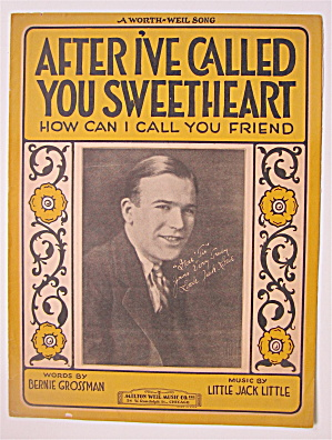 Sheet Music 1927 After I've Called You Sweetheart
