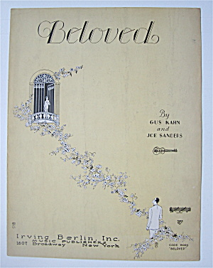 Sheet Music 1928 Beloved By Gus Kahn/joe Sanders