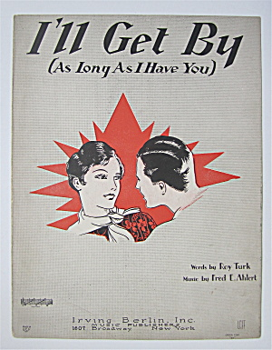 Sheet Music 1928 I'll Get By (As Long As I Have You)