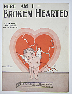 Sheet Music For 1927 Here Am I Broken Hearted