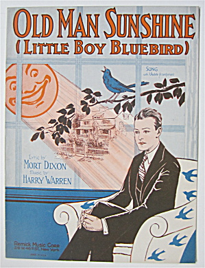 Sheet Music 1928 Old Man Sunshine (Little Boy Bluebird)