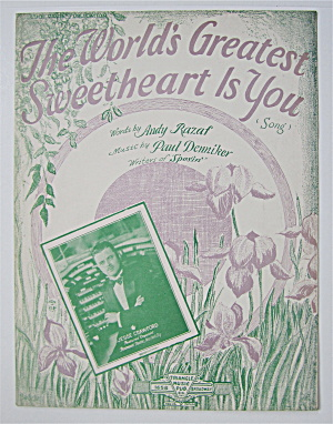 Sheet Music 1929 The World's Greatest Sweetheart Is You