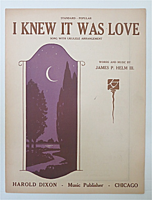 Sheet Music 1930 I Knew It Was Love