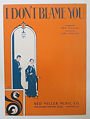 Sheet Music 1931 I Don't Blame You