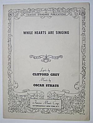Sheet Music 1931 While Hearts Are Singing