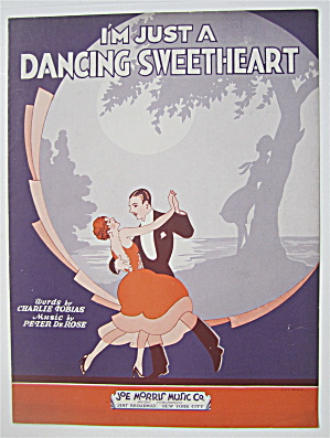 Sheet Music 1931 I'm Just A Dancing Sweetheart