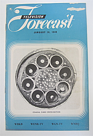 Television Forecast January 10, 1949 Coaxial Cable