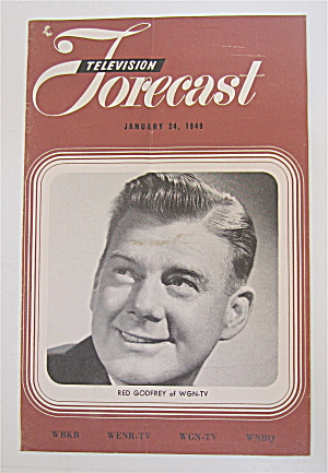 Television Forecast January 24, 1949 Red Godfrey Of Wgn