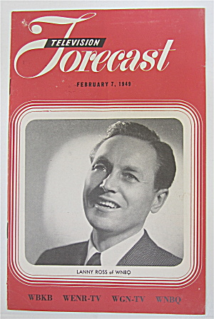 Television Forecast February 7, 1949 Lanny Ross