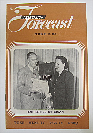 Television Forecast February 19, 1949 Rush Hughes