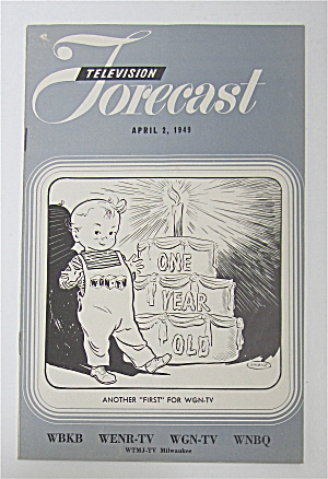 Television Forecast April 2, 1949 Wgn Anniversary