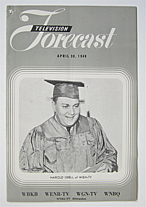 Television Forecast April 30, 1949 Harold Isbell