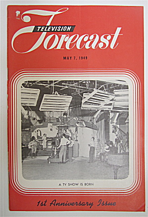 Television Forecast May 7, 1949 A Tv Show Is Born