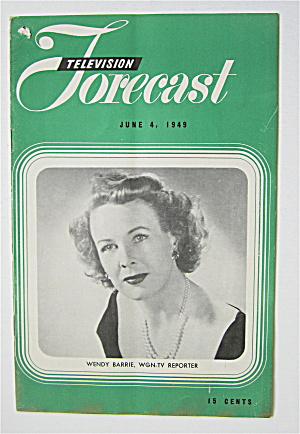 Television Forecast June 4, 1949 Wendy Barrie