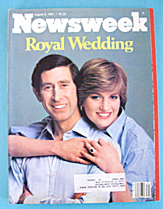Newsweek Magazine - August 3, 1981 - Royal Wedding