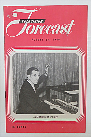 Television Forecast August 27, 1949 Al Morgan of WGN TV (Image1)