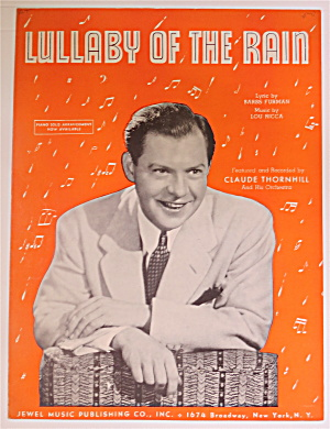 1942 Lullaby Of The Rain With Claude Thornhill