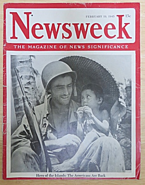 Newsweek Magazine February 19, 1945 Hero Of The Islands