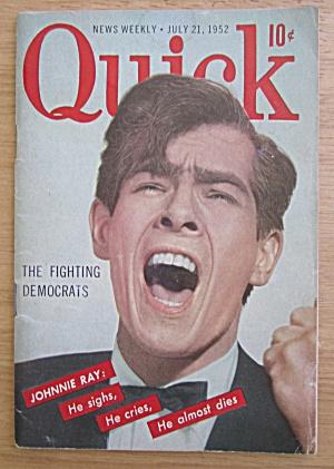 Quick Magazine July 21, 1952 Johnnie Ray  (Image1)