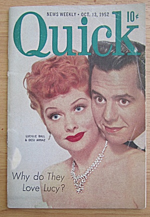 Quick Magazine October 13, 1952 Lucy Ball & Desi Arnaz