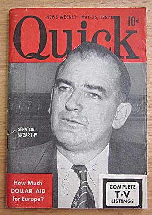 Quick Magazine May 25, 1953 Senator McCarthy  (Image1)