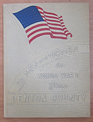 Denton County Armed Forces Book World War Ii 1945