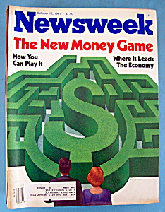 Newsweek Magazine - October 12, 1981 - New Money Game (Image1)