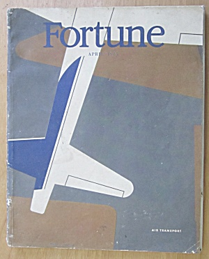 Fortune Magazine April 1945 Air Transport