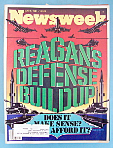 Newsweek Magazine - June 8, 1981 - Reagan's Defense