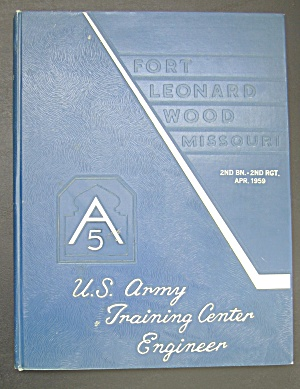 1959 U.S. Army Training Center Engineer Yearbook  (Image1)