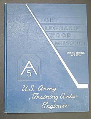 1959 U.S. Army Training Center Engineer Yearbook  (Image1)