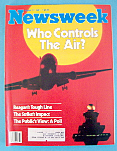 Newsweek Magazine - August 17, 1981 - Who Controls Air