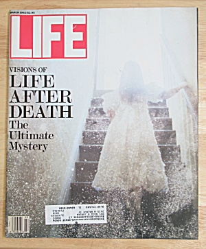 Life Magazine March 1992 Visions Of Life After Death