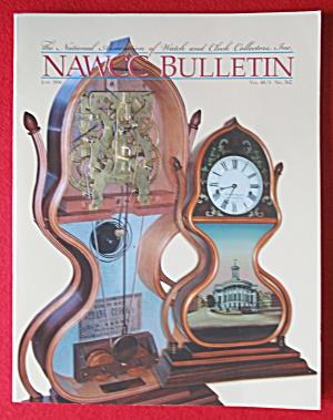 NAWCC Bulletin June 2006 Watch & Clock Collectors (Image1)