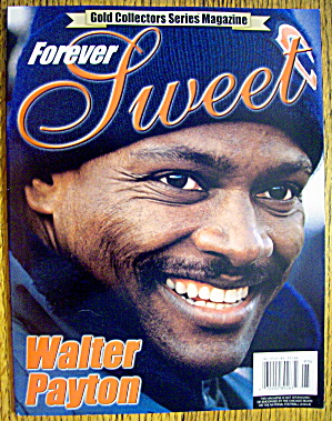 Forever Sweet-1999-walter Payton (Gold Collector's Ed)