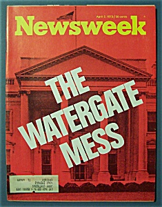 Newsweek Magazine - April 2, 1973 - Watergate Mess