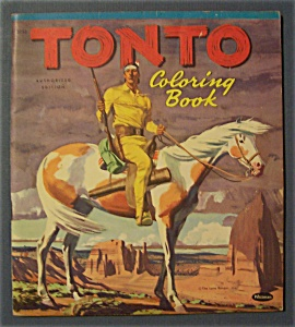 Tonto Coloring Book - 1957