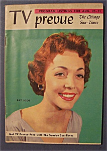 TV Prevue - August 25-31, 1957 - Pat Scot (Image1)