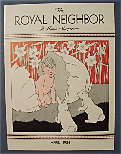 Royal Neighbor Cover-april 1934-child & Cracked Egg