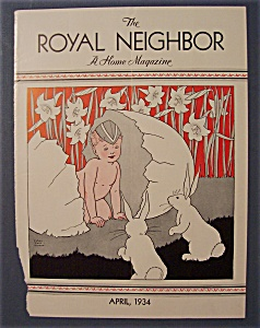 Royal Neighbor Cover-april 1934-child With Cracked Egg