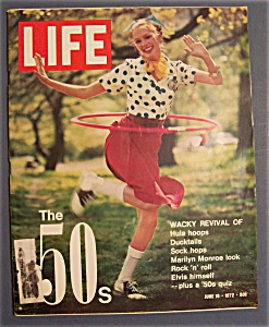 Life Magazine-june 16, 1972-the 50's: Wacky Revival