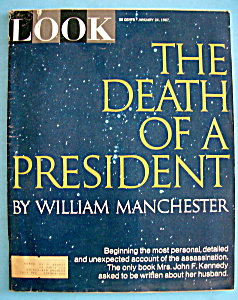 Look Magazine - January 24, 1967 - Death Of A President (Image1)