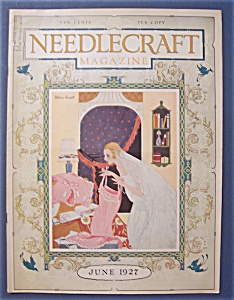Needlecraft Magazine W/ Helen Grant Cover - June 1927