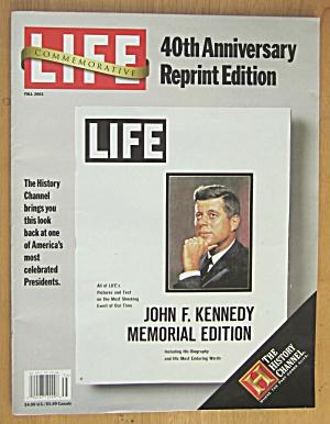 Life  Magazine 2003 John F. Kennedy Memorial Edition  (Image1)