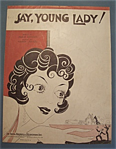 Sheet Music Of 1932 Say, Young Lady