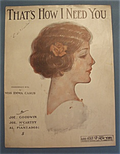 Sheet Music Of 1912 That's How I Need You