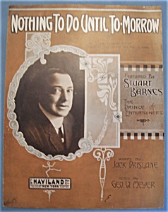 Sheet Music Of 1911 Nothing To Do Until To-morrow