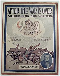 Sheet Music Of 1917 After The War Is Over