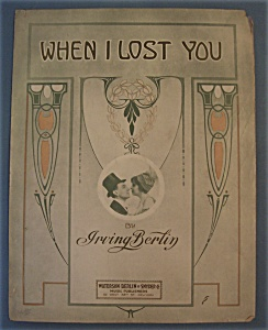 Sheet Music Of 1912 When I Lost You